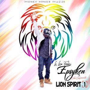 Nouvelle Vidéo: Epsyken le Lyriciste – Lion Spirit